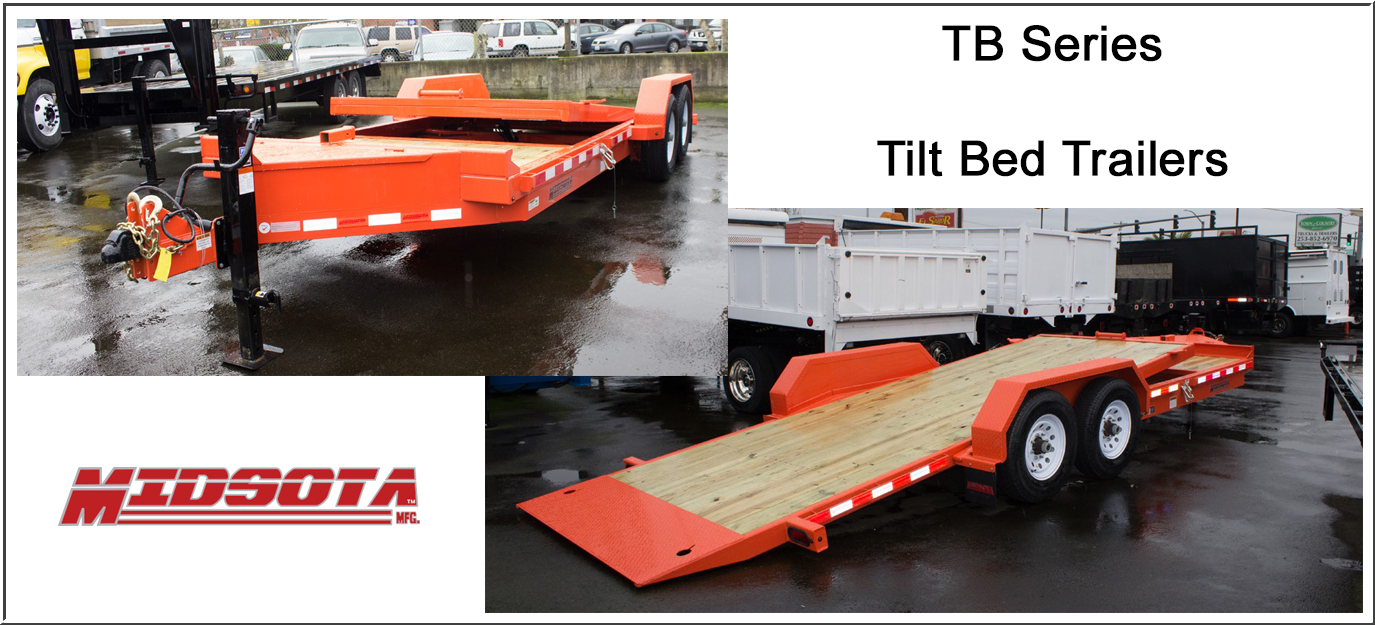 Midsota TB Series tilt bed trailers from Town and Country Commercial Truck and Trailer Sales, Kent (Seattle), WA
